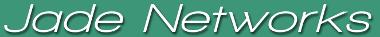 Jade Networks
